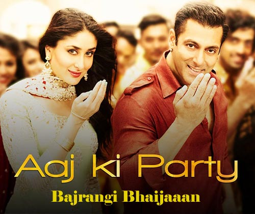 Aaj Ki Party Meri Taraf Se from Bajrangi Bhaijaan