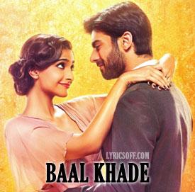 Baal Khade Lyrics