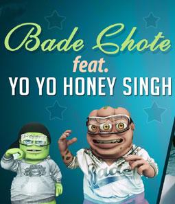 Bakwaaspan - Bade Chote | Honey Singh
