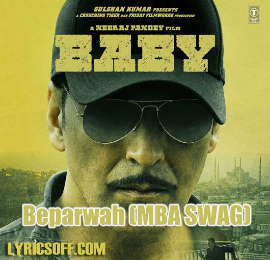 Beparwah (MBA SWAG) - Baby