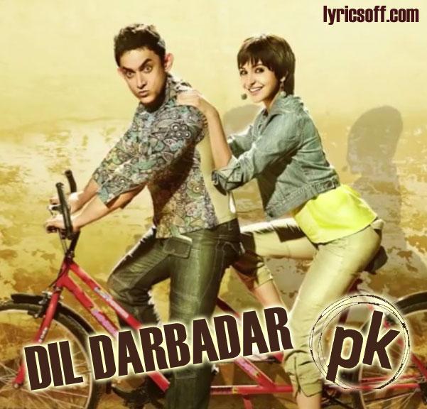 Dil Darbadar - PK