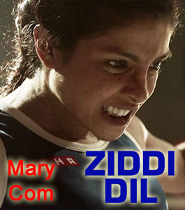 Dil Yeh Ziddi Hai - Mary Kom