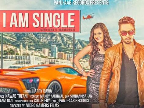 I Am Single Lyrics by Harry Bawa