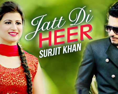 Jatt Di Heer Lyrics by Surjit Khan