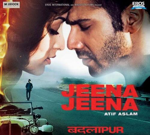 Jeena Jeena - Badlapur