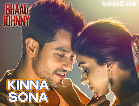 Kinna Sona Lyrics from Bhaag Johnny