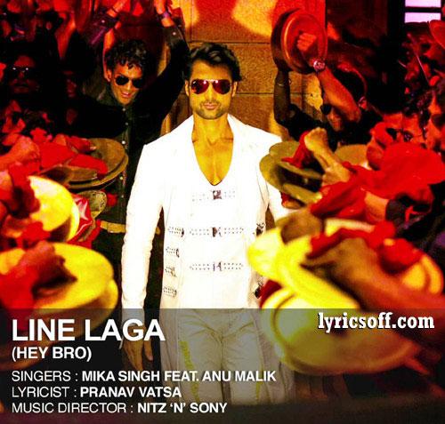 Line Laga - Hey Bro