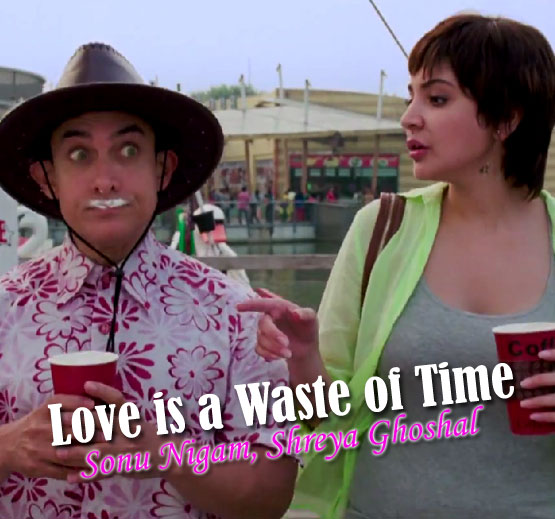 Love is a Waste of Time - PK