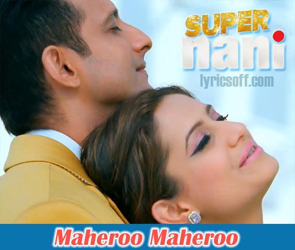 Maheroo Maheroo - Super Nani