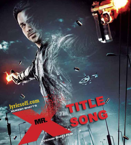 Mr. X Title Song