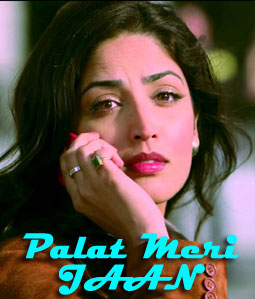 Palat Meri Jaan Lyrics - Total Siyapaa Song by Ali Zafar - palat-meri-jaan-total-siyapaa-16069