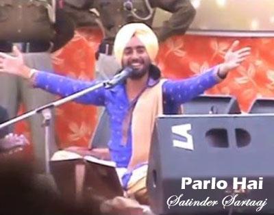 Parlo Hai Lyrics by Satinder Sartaaj