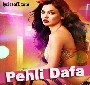 Pehli Dafa Song Lyrics of Movie Barkhaa