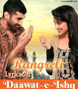 Rangreli - Daawat-e-Ishq