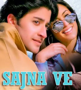 Sajna Ve - Life is Beautiful