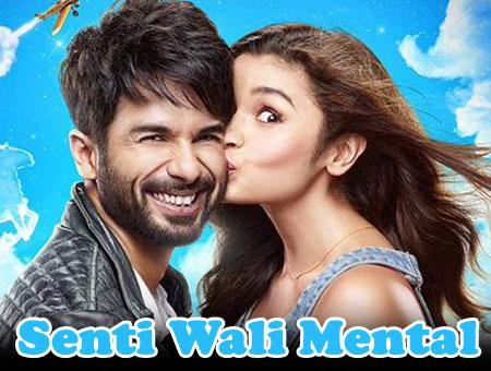 Senti Wali Mental Lyrics from Shaandaar