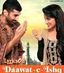 Shayrana Lyrics - Daawat-e-Ishq