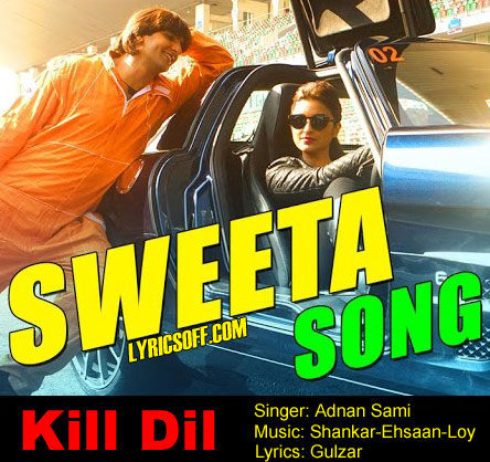 Sweeta - Kill Dil