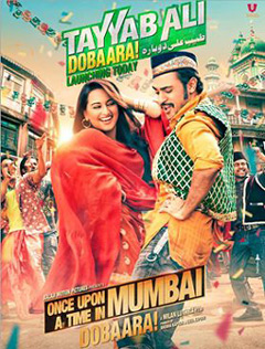 Tayyab Ali - Once Upon A Time In Mumbai Dobaara