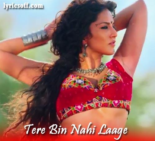 Tere Bin Nahi Laage - Ek Paheli Leela