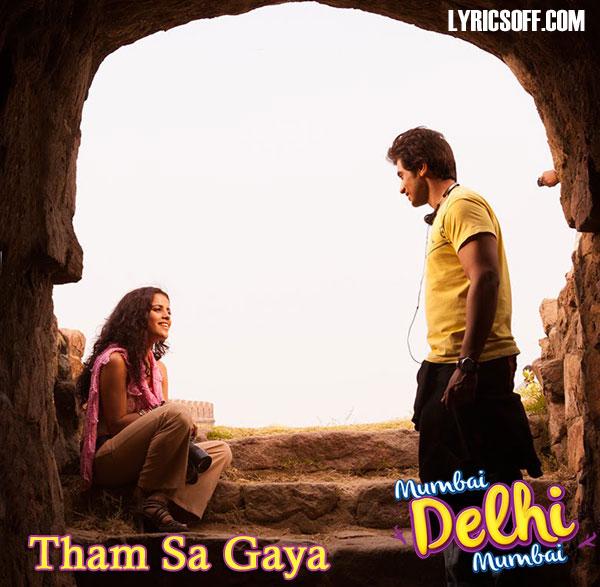 Tham Sa Gaya - Mumbai Delhi Mumbai