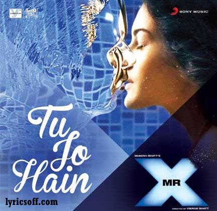 Tu Jo Hai Song of Mr. X
