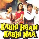 Aye Kash Ke Hum Hosh Mein - Kabhi Haan Kabhi Naa