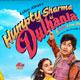 Emotional Fool - Humpty Sharma Ki Dulhania