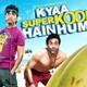 Hum Toh Hai Cappuccino (UP Bihar Lootne) - Kyaa Super Kool Hain Hum