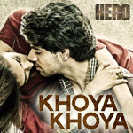 Khoya Khoya Lyrics from Hero