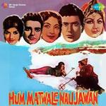 Sathi Hai Albela - Hum Matwale Naujawan