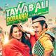 Tayyab Ali - Once Upon A Time In Mumbai Dobaara