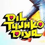 Wada Na Tod - Dil Tujhko Diya