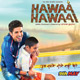 Hawaa Hawaai Title Song