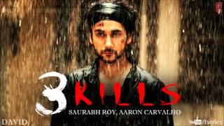 3 Kills Video