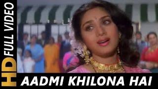 Aadmi Khilona Hai Video