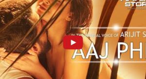 Aaj Phir Video