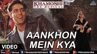 Aankhon Mein Kya Is Dil Se Pucho Zara Video