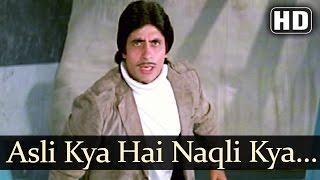 Asli Kya Hai Nakli Kya Hai Video