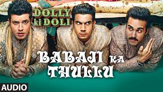 Babaji Ka Thullu Video