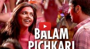 Balam Pichkari Video
