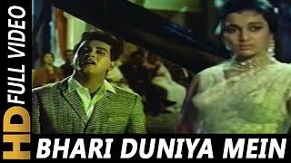 Bhari Duniya Mein Aakhir Video