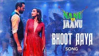 Bhoot Aaya Video