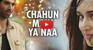 Chahun Main Ya Na Video