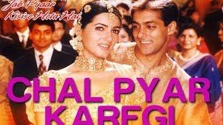 Chal Pyaar Karegi Video