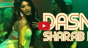 Dasni Sharab Video
