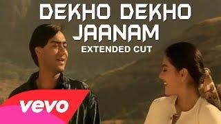 Dekho Dekho Jaanam Video