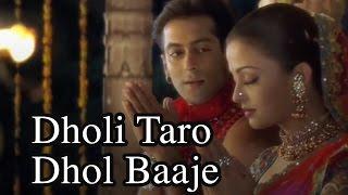 Dholi Taro Dhol Baaje Video