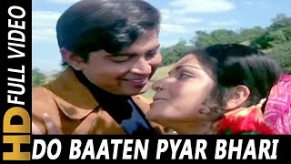 Do Baaten Pyar Bhari Kar Loon Video
