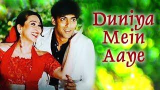 Duniya Mein Aaye Ho To Video